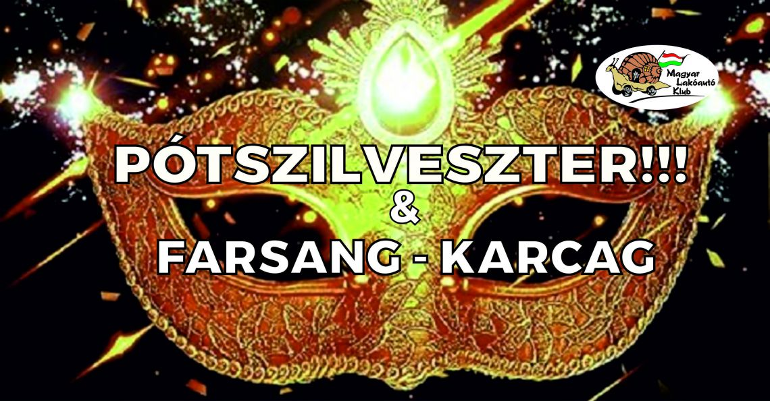 Pótszilveszter - Farsang
